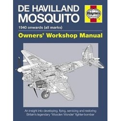 Haynes Hardback Book De Havilland Mosquito Manual