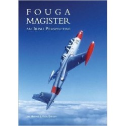 Fouga Magister Book,, An Irish Perspective By Joe Maxwell And Radu Brinzan